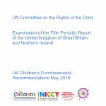 Cover of the final recommendations of the UK Children's Commissioners around the UN Committee on the Rights of the Child's Fifth Periodic Report on the UK.