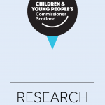Cover for research commissioned by the Children and Young People's Commissioner Scotland.