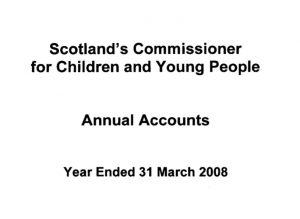 Commissioner's annual report and accounts for year ended 31 March 2008.