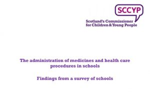"""Cover of """"The administration of medicines and health care procedures in schools"""" findings report"""