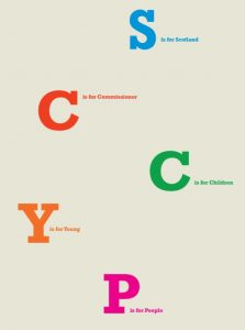 """The letters S,C,C,Y,P in large text and bold colours against a beige background. beside each letter is smaller text explaining what it stands for: """"S is for Scotland, C is for Commissioner, C is for Children, Y is for Young, P is for People"""""""