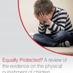 """Cover of """"Equally Protected, a review of evidence on physical punishment."""""""