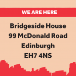 A graphic with the text of our new address. Bridgeside House, 99 McDOnald Road, Edinburgh, EH7 4NS
