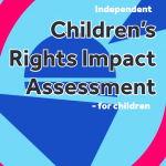 Cover of the children's version of Independent Children's Rights Impact Assessment on the response to Covid-19 in Scotland