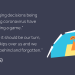 """A playing piece in a game jumping over another playing piece, beside a quote from Abigail (15) that reads: """"Life-changing decisions being made during coronavirus have felt like playing a game. Every time it should be our turn, someone skips over us and we end up left behind and forgotten."""""""