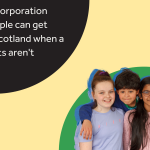 """Photo of children in front of a green semicircle upon a yellow background. Behind them is the text """"UNCRC Incorporation means people can get justice in Scotland when a child's rights aren't respected."""""""