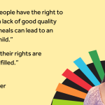 """Picture of Young Adviser Sophie beside her quote saying """"All young people have the right to health. But a lack of good quality nutritional meals can lead to an unhealthy child. Therefore, their rights are not being fulfilled."""""""